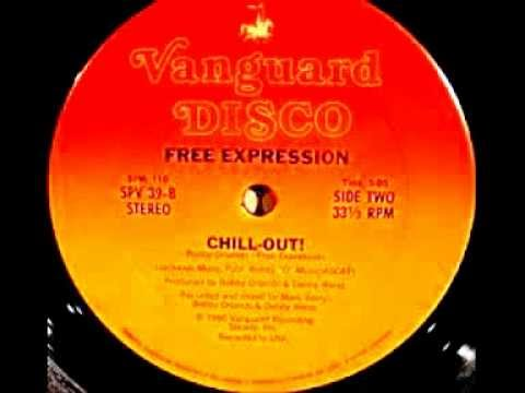 Free Expression - Chill Out !  (1980)