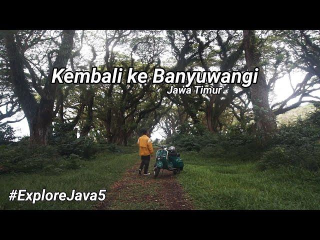 Perjalanan Menuju Banyuwangi - Explore Java #5