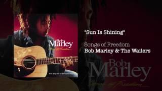 Sun Is Shining Bob Marley The Wailers Songs Of Freedom 1992