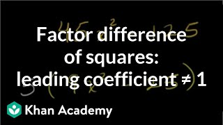 example 2 factoring a difference of squares with leading coefficient other than 1   khan academy