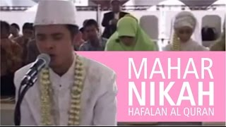 Mahar Pernikahan Bacaan Al Quran