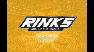 RINKS AROUND THE LEAGUE | TD Garden