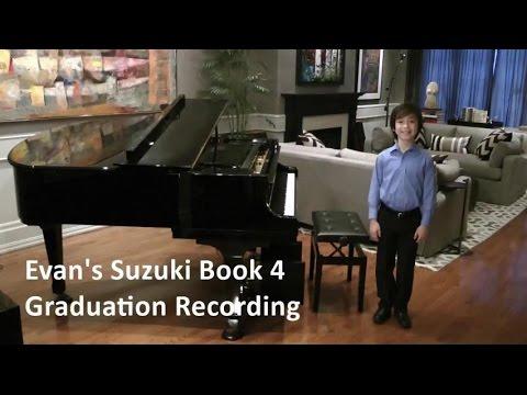 Evan's Suzuki Book 4 Graduation (11 pieces, 21 minutes)