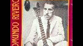Edmundo Rivero - Mala entraña (con guitarras)