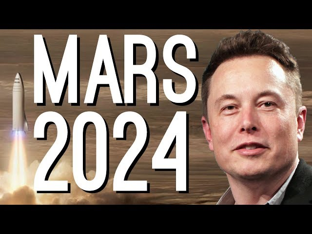 """Elon Musk: """"We're Going to Mars by 2024"""""""