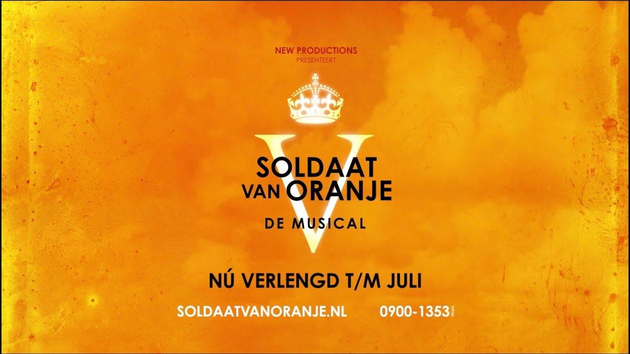 Soldaat van Oranje   De Musical  N u00fa verlengd t  m juli   YouTube