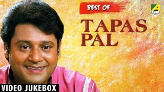 Best of Tapas Pal | Kotha Acho Gurudev | Bengali Songs Video Jukebox | Tapas Pal