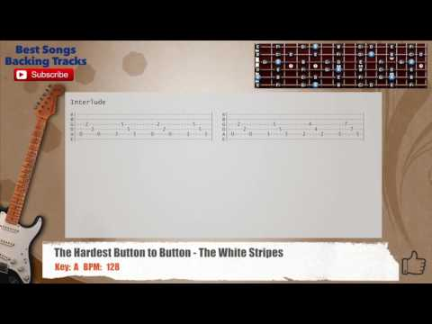 The Hardest Button To Button - The White Stripes Guitar Backing Track with chords and lyrics