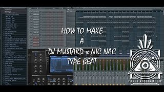 Tutorial | FL Studio - How To Make A DJ Mustard x Nic Nac Beat