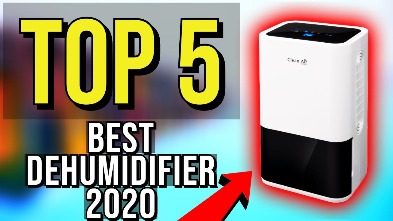Best Dehumidifiers 2020.Top 5 Best Dehumidifier 2020