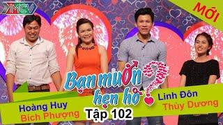 BẠN MUỐN HẸN HÒ - Tập 102 | Hoàng Huy - Bích Phượng | Linh Đôn - Thùy Dương | 28/09/2015