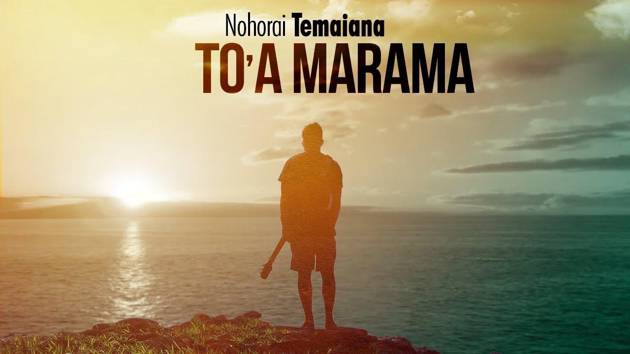 nohorai-temaiana-to-a-marama-official-music-nohorai-temaiana