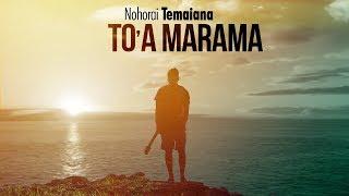 Nohorai Temaiana - To