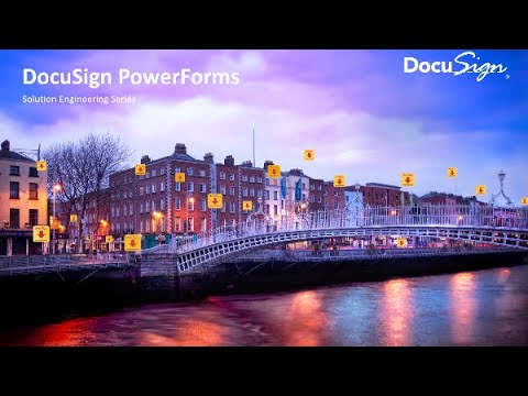 Powerforms - DocuSign Solution Engineering