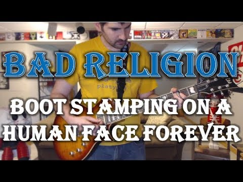 bad-religion---boot-stamping-on-a-human-face-forever-(guitar-tab-+-cover)