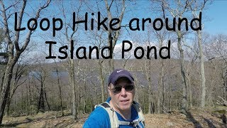 Loop hike around Island Pond in Harriman State Park