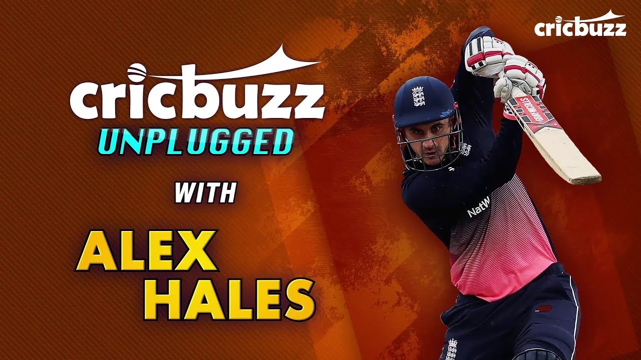Cricbuzz Unplugged with Alex Hales: Part 1