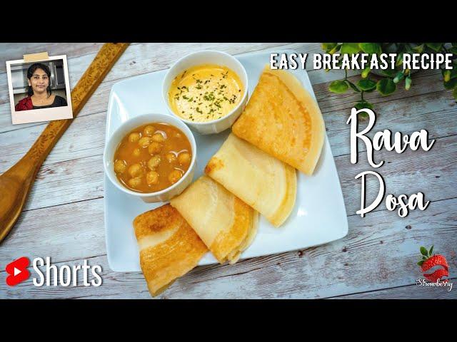 Rava Dosa Recipe | #shorts | Instant Dosa Recipe | Breakfast Recipe | Rava Breakfast | Dosa Recipe
