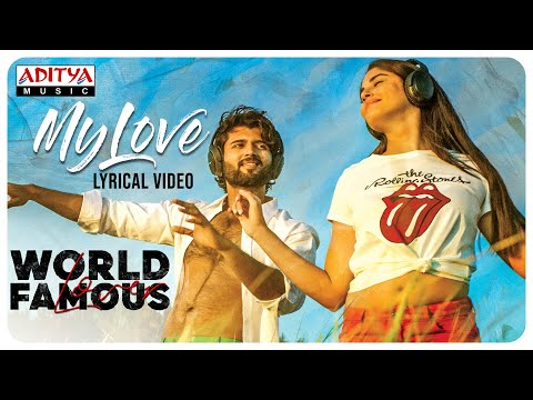 My Love Lyrical Video Song - World Famous Lover | Vijay Deverakonda, RaashiKhanna