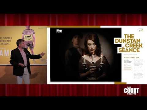 Court Theatre 2016 2017 Season - Dunstan Creek Seance