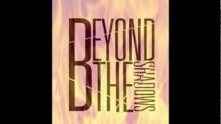 Watch Beyond The Shadows Sms video