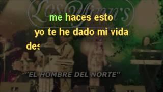 EL HOMBRE DEL NORTE KARAOKE CANTALA COMO LOS YINNS
