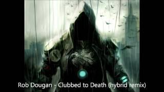 Rob Dougan - Clubbed To Death Hybrid Remix HD