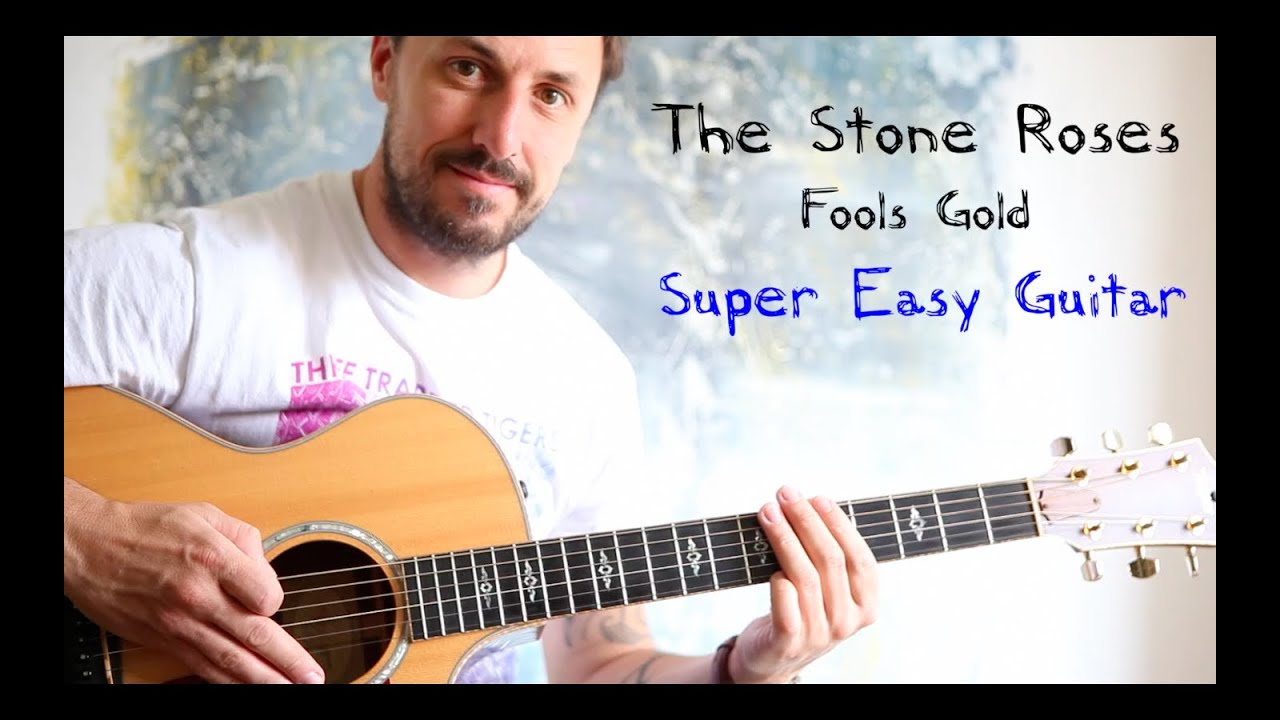 Easy Guitar Lesson Fools Gold The Stone Roses Youtube
