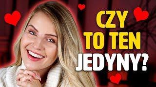 5 oznak, że to TEN JEDYNY – cechy idealnego partnera | Anna Szlęzak