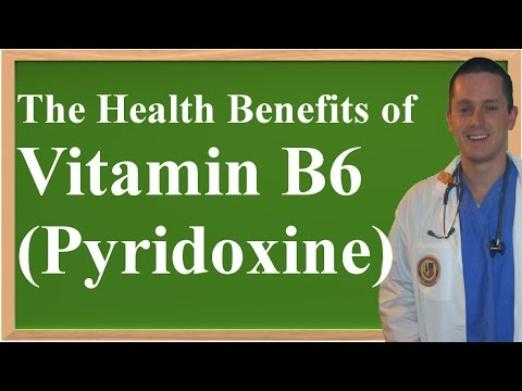 The Health Benefits of Vitamin B6 (Pyridoxine)