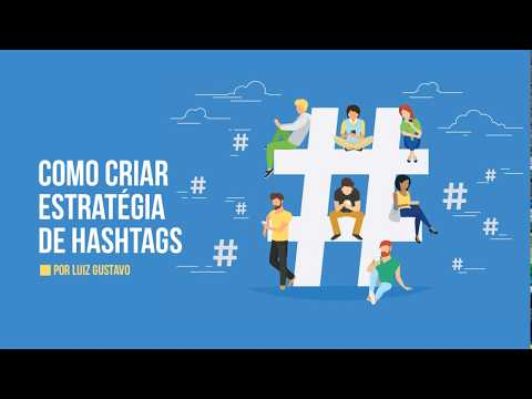 Estratégia De Hashtags Para Mídias Sociais