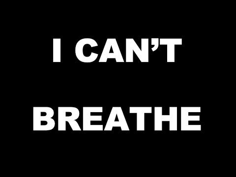 I CAN'T BREATHE...A George Floyd Dedication By Bates Belk