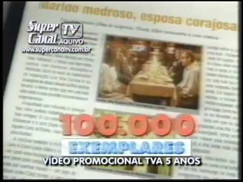 TVA 5 anos 1996 - Vídeo Promocional - Super Canal TV - Arquivo