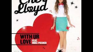 cher lloyd with ur love with lyrics