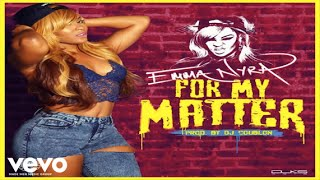 EmmaNyra - For My Matter (Official Audio)