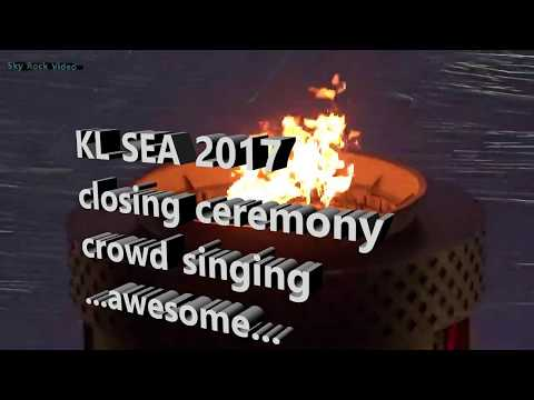 Closing KL SEA Games 2017 Singing With Crowd ,Supporter & Fans - Tangan Tangan Yang Menjulang