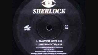 Sherlock - Beautiful Ways (Remix) (rare indie rap)