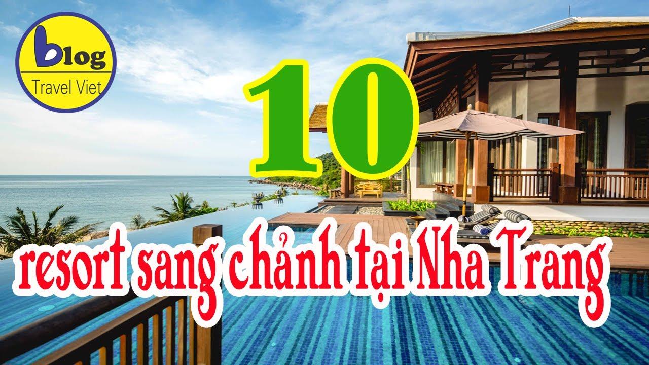 KHÁCH SẠN NHA TRANG – TOP 10 RESORT NHA TRANG ĐẸP NHƯ TÂY
