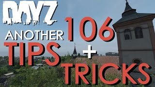 106 MUST KNOW Tips and Tricks for DayZ Patch 1.06 | For both PC and XBOX / PS4 players