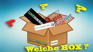 Welche LOOTBOX ist die Richtige ? Welche paßt zu mir ?