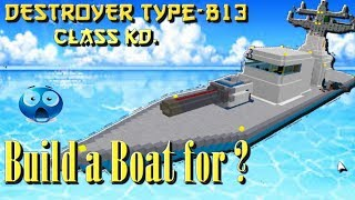 My Customized Boat/Destroyer in -Roblox- Build a boat for treasure