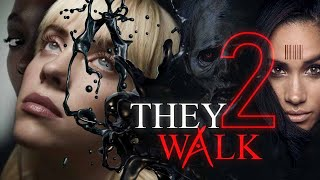 They Walk 2 (Trailer)
