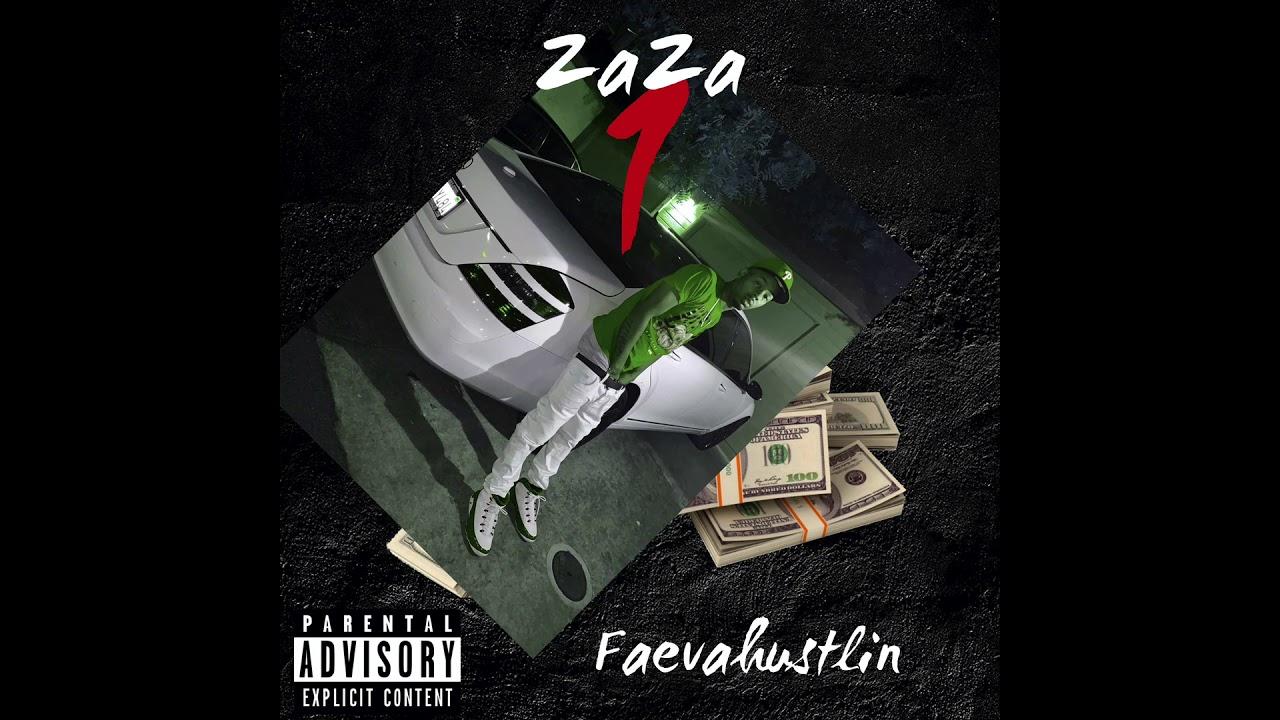 Faevahustlin - ZaZa (Produced By. Beatsbysav)