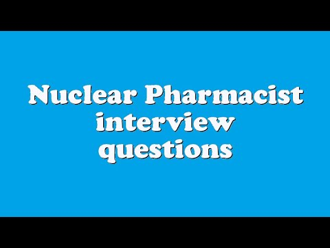 Nuclear Pharmacist interview questions - YouTube