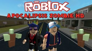 ROBLOX ? Playing my map Zombie HD Apocalypse ? NicksDaga ? Spanish