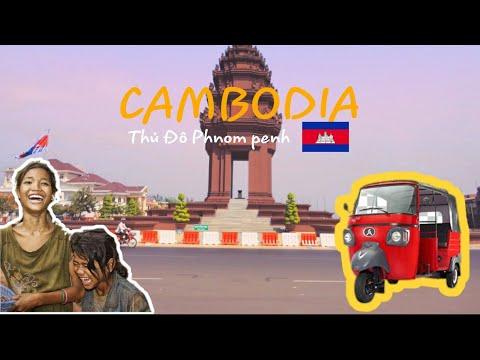 Đi du lịch tự túc Phnom penh, Campuchia ! Cambodia trip ,