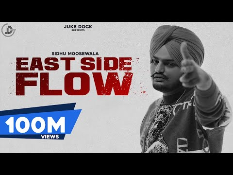 East Side Flow : Sidhu Moose Wala (Official Video) Byg Byrd | Sunny Malton | Teggy | Juke Dock
