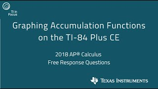 Graphing Accumulation Functions on the TI-84 Plus CE