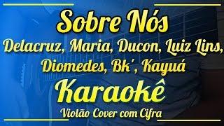 Download Sobre Nós, Poesia Acústica #2  - Karaokê ( Violão cover com cifra ) Mp3 and Videos