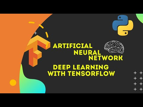 Artificial Neural Network | Deep Learning with TensorFlow and Artificial Intelligence